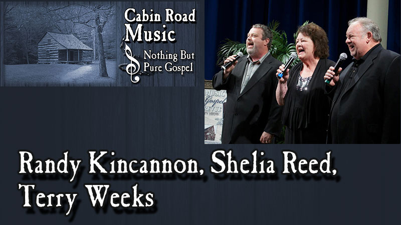 Randy Kincannon, Shelia Reed, & Terry Weeks